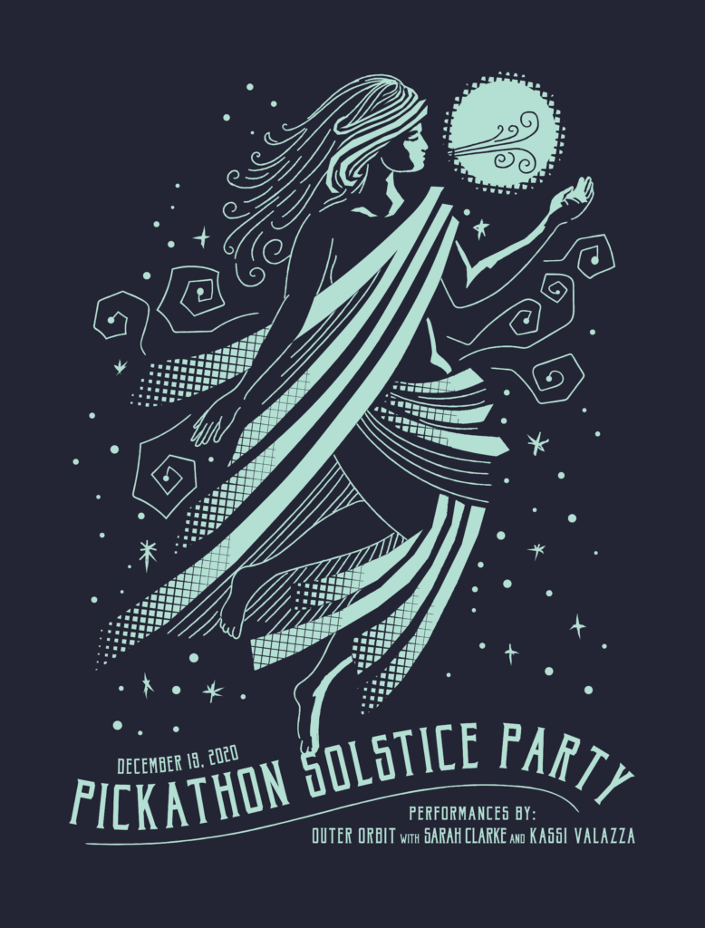 Poster for the Pickathon Solstice Party, December 19, 2020. Performances by Outer Orbit with Sarah Clarke and Kassi Valazza.